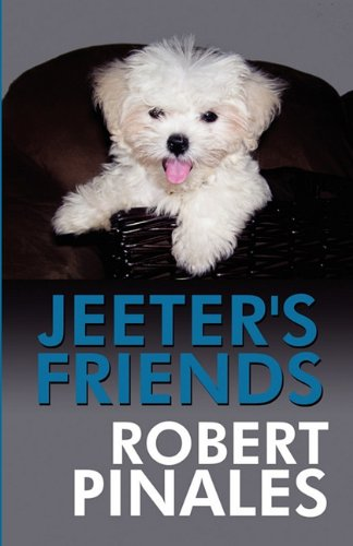 Jeeters Friends: Robert Pinales