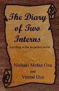 9781456025793: The Diary of Two Interns: Excelling in the In-Patient World.