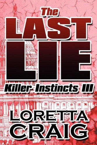 The Last Lie: Killer Instincts III: Loretta Craig