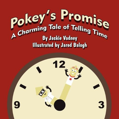 9781456028503: Pokey's Promise: A Charming Tale of Telling Time