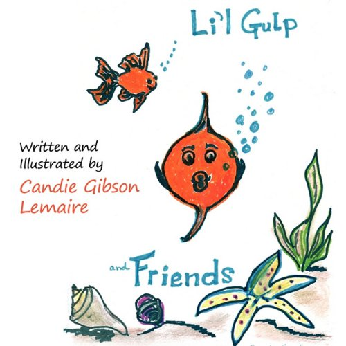 Lil Gulp: Candie Gibson Lemaire