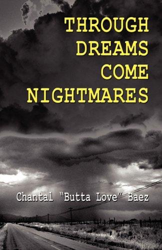 9781456032937: Through Dreams Come Nightmares