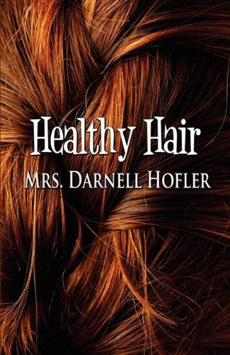 9781456033835: Healthy Hair