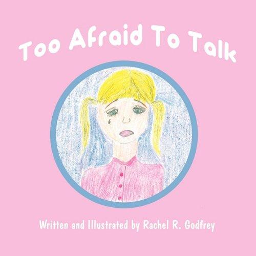 9781456036119: Too Afraid To Talk
