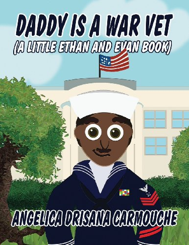 9781456038311: Daddy Is a War Vet: (A Little Ethan and Evan Book)