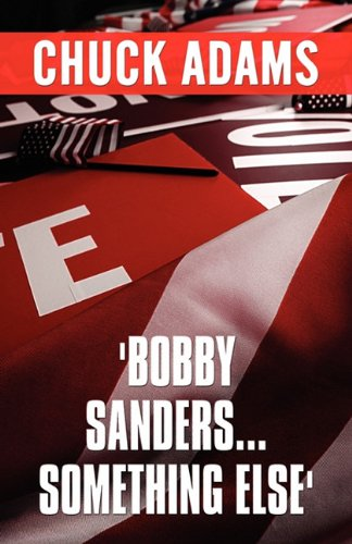 Bobby Sanders.Something Else: Chuck Adams