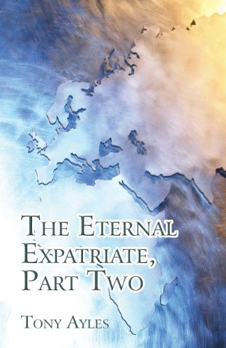 9781456039837: The Eternal Expatriate, Part Two