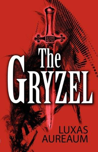9781456042851: The Gryzel