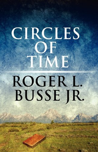 9781456050771: Circles of Time