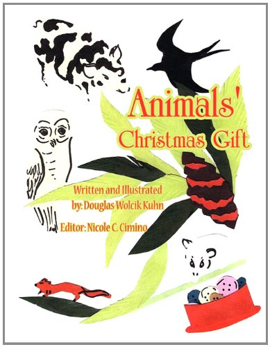 9781456052447: Animals' Christmas Gift
