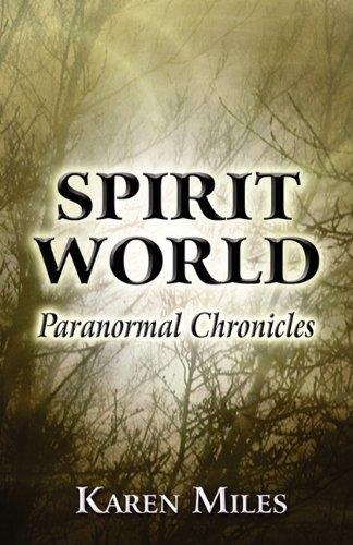 9781456053055: Spirit World: Paranormal Chronicles