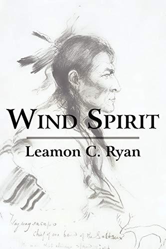 Wind Spirit: Leamon Ryan