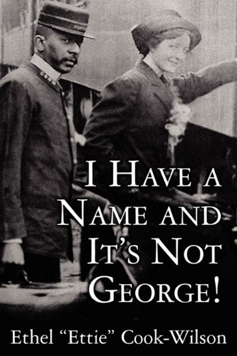 9781456054953: I Have a Name and It's Not George!