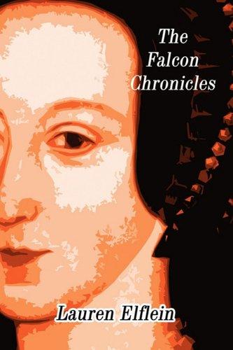 The Falcon Chronicles: Lauren Elflein