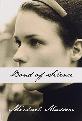 9781456057862: Bond of Silence