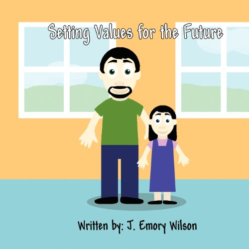 Setting Values for the Future: J. Emory Wilson