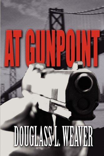 9781456070601: At Gunpoint