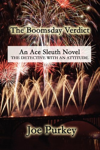 9781456079055: The Boomsday Verdict: An Ace Sleuth Novel: The Detective with an Attitude
