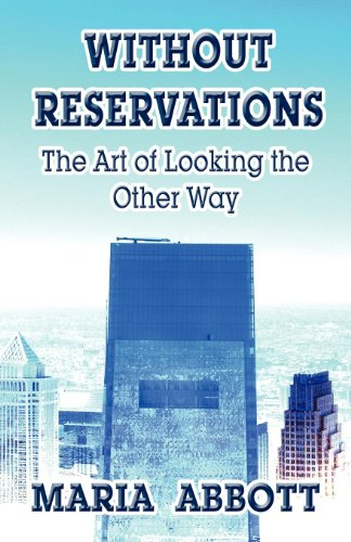 9781456080211: Without Reservations: The Art of Looking the Other Way