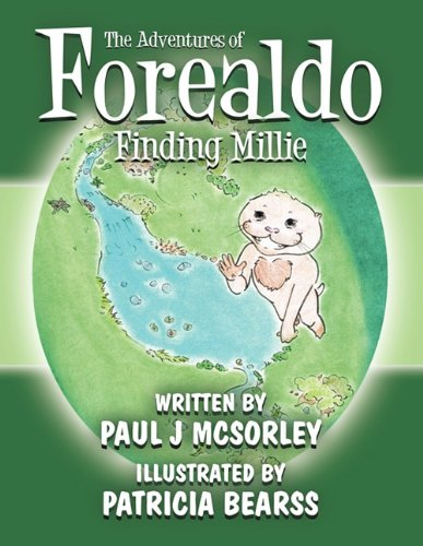 The Adventures of Forealdo, Finding Millie