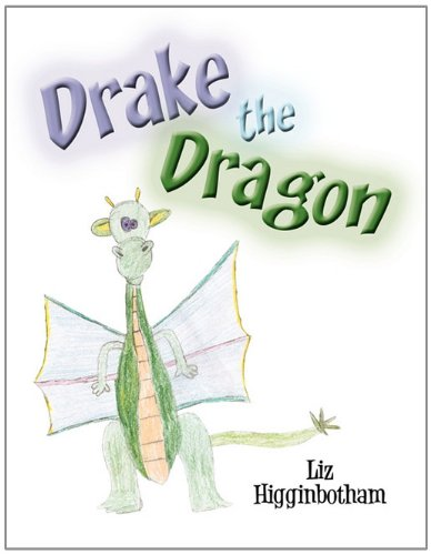 9781456084721: Drake the Dragon