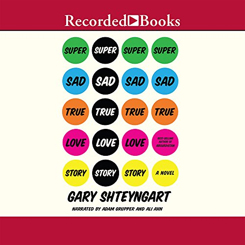 Super Sad True Love Story (1456123637) by Shteyngart, Gary