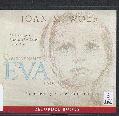 9781456133290: Someone Named Eva