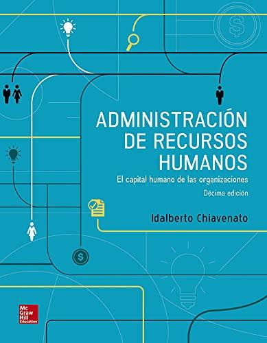 ADMINISTRACION DE RECURSOS HUMANOS 10A ED.: CHIAVENATO, IDALBERTO