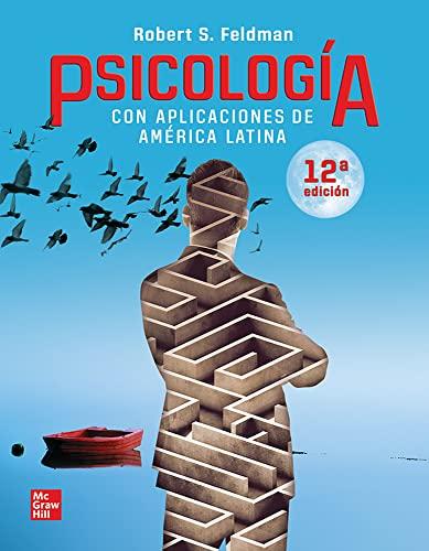 Psicologia Con Aplicaciones De America Latina /: Feldman, Robert S.