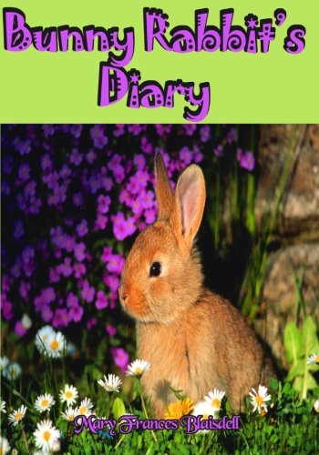 9781456301828: Bunny Rabbit's Diary: A Mary Frances Blaisdell Classic (Timeless Classic Books)