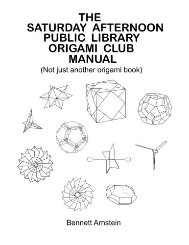 9781456301958: The Saturday Afternoon Public Library Origami Club Manual