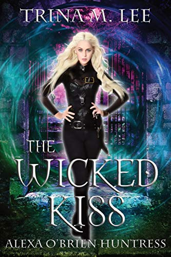 9781456302573: The Wicked Kiss