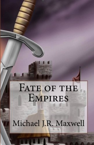 9781456303891: Fate of the Empires