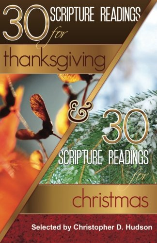 9781456306250: 30 Scripture Readings for Thanksgiving & 30 Scripture Readings for Christmas: Two Months of Scripture Readings for the Holidays