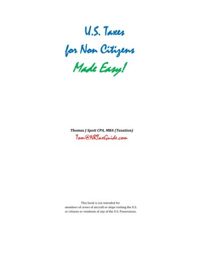 9781456307103: U.S. Taxes for Non-Citizens Made Easy!