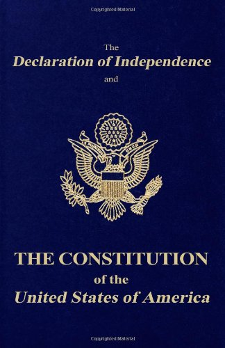 9781456307301: The Declaration of Independence and the Constitution of the United States of America