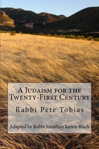 A Judaism for the Twenty-First Century: Rabbi Pete Tobias