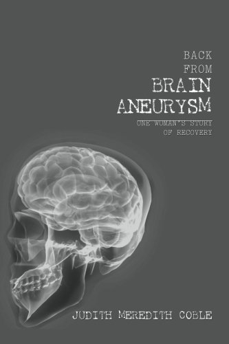 9781456309299: Back from Brain Aneurysm: One Woman's Story of Recovery