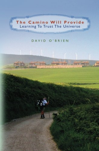 The Camino Will Provide (1456311344) by David O'Brien