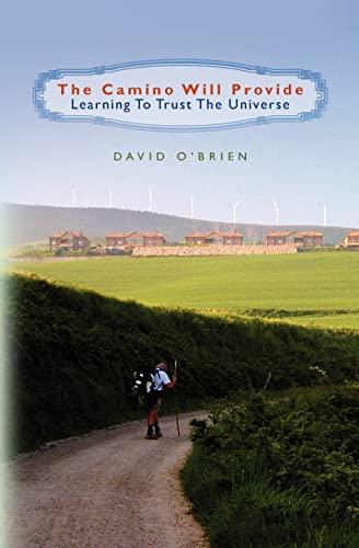 The Camino Will Provide: David O'Brien