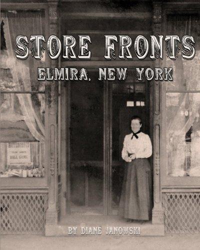9781456313807: Store Fronts - Elmira, New York