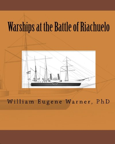 9781456314682: Warships at the Battle of Riachuelo