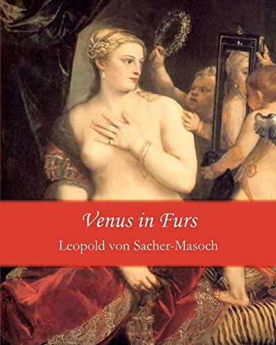 Venus in Furs (Paperback): Leopold Ritter Von