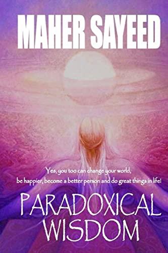 9781456316860: Paradoxical Wisdom