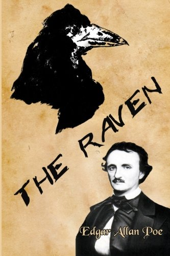 The Raven: Edgar Allan Poe's Classic: With: Edgar Allan Poe,