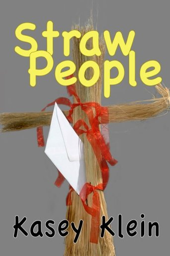 Straw People: Kasey Klein