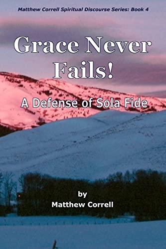 9781456320935: Grace Never Fails