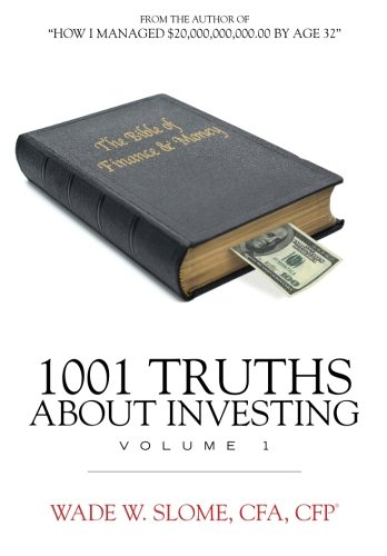 9781456322106: 1,001 Truths about Investing
