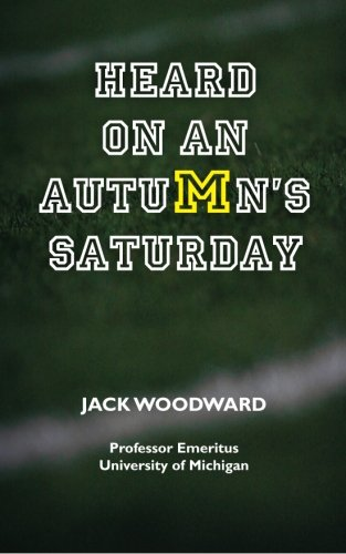 Heard on an Autumn's Saturday: Woodward, Jack