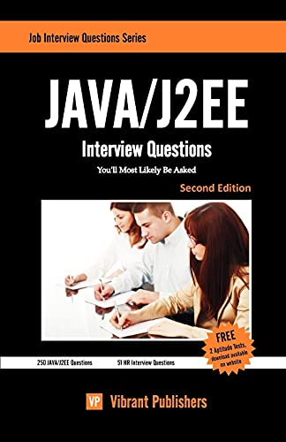 9781456323554: Java / J2EE Interview Questions You'll Most Likely Be Asked: 1 (Job Interview Questions)